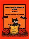 My Halloween Fun Book Level One, Elizabeth C. Axford et al, 1931844240