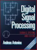 Digital Signal Processing : Signals, Systems, and Filters, Antoniou, Andreas, 0071454241