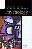 A Short Guide to Writing about Psychology, Dunn, Dana S., 0321094247