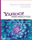 Yahoo! Web Analytics, Dennis R. Mortensen and Mortensen, 0470424249