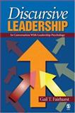 Discursive Leadership : In Conversation with Leadership Psychology, Fairhurst, Gail T., 1412904242
