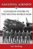 Amazing Airmen, Ian Darling, 1554884241