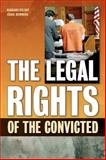 The Legal Rights of the Convicted, Belbot, Barbara and Hemmens, Craig, 1593324243