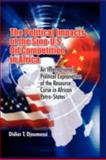 The Political Impact of the Sino-U. S. Oil Competition in Africa, Didier T. Djoumessi, 1906704244