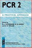 Pcr 2 : A Practical Approach, , 0199634246
