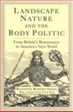 Landscape, Nature, and the Body Politic 9780299174248