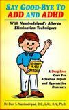 Say Good-Bye to ADD and ADHD, Devi S. Nambudripad, 0965824241