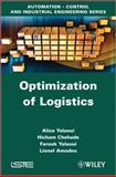 Optimization of Logistics, Yalaoui, Farouk and Amodeo, Lionel, 1848214243