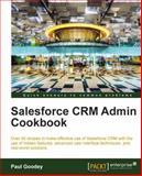 Salesforce CRM Admin Cookbook, R. Saraswathi and J. Singh, 1849684243