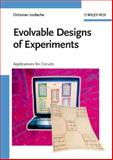 Evolvable Designs of Experiments : Applications for Circuits, Iordache, Octavian, 3527324240