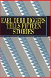 Earl Derr Biggers Tells Fifteen Stories, Earl Derr Biggers, 0615964249