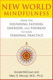 New World Mindfulness, Donald McCown and Marc S. Micozzi, 1594774242