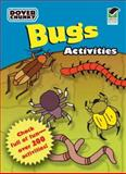 Bugs Activities Dover Chunky Book, Dover, 0486474259