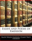 Essays and Poems of Emerson, Ralph Waldo Emerson and Stuart Pratt Sherman, 1142984257