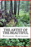 The Artist of the Beautiful, Nathaniel Hawthorne, 1481184253