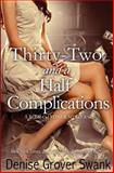 Thirty-Two and a Half Complications, Denise Grover Swank, 1495354253