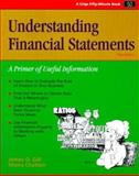 Understanding Financial Statements : A Primer of Useful Information, Gill, James O. and Chatton, Moira, 1560524251