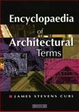 Encyclopaedia of Architectural Terms, Curl, James Stevens and Sambrook, John, 187339425X