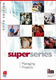 Managing Projects Super Series, , 0080464254