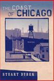 The Coast of Chicago, Stuart Dybek, 0312424256