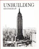 Unbuilding, David MacAulay, 0395454255