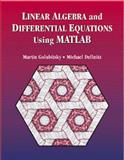 Linear Algebra and Differential Equations Using MATLAB®, Golubitsky, Martin and Dellnitz, Michael, 0534354254