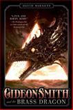 Gideon Smith and the Brass Dragon, David Barnett, 0765334259