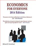 Economics for Everyone 2014 Edition, Richard Carmichael, 150073425X