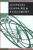 Learners, Learning and Assessment, Chapman, Paul, 1853964255
