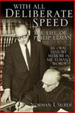 With All Deliberate Speed : The Life of Philip Elman, Silber, Norman I., 0472114255