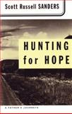 Hunting for Hope, Scott Russell Sanders, 0807064254