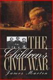 The Children's Civil War, James Alan Marten, 0807824259