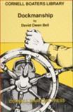 Dockmanship, David O. Bell, 0870334255