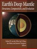 Earth's Deep Mantle : Structure, Composition and Evolution, , 0875904254