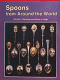 Spoons from Around the World, Dorothy T. Rainwater and Donna H. Felger, 0887404251