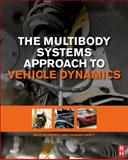 The Multibody Systems Approach to Vehicle Dynamics, Blundell, Michael and Harty, Damian, 0080994253