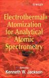 Electrothermal Atomization for Analytical Atomic Spectrometry, , 0471974250