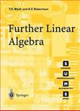 Further Linear Algebra, Blyth, T. S. and Robertson, E. F., 1852334258