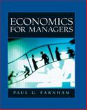 Economics for Managers, Farnham, Paul G., 0130924253