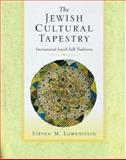 The Jewish Cultural Tapestry, Steven M. Lowenstein, 0195134257