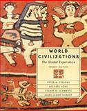 World Civilizations : The Global Experience, Stearns, Peter N. and Adas, Michael, 0321164253