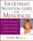 The Ultimate Nutrition Guide for Menopause, Leslie Beck, 0471274259