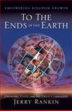To the Ends of the Earth, Jerry Rankin, 0805444254