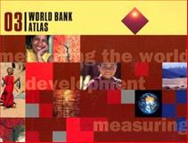 The World Bank Atlas 2003, World Bank, 0821354256