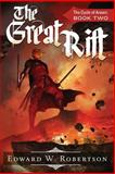 The Great Rift, Edward Robertson, 1494494256