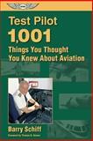 Test Pilot, Barry J. Schiff, 1560274255