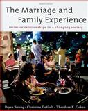 The Marriage and Family Experience : Intimate Relationships in a Changing Society, Strong, Bryan and DeVault, Christine, 0534624251