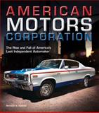 American Motors Corporation, Patrick R. Foster, 0760344256