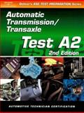 Automobile : Automotive Transmissions and Transaxles, Delmar, 0766834255