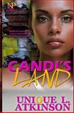 Candi's Land, Unique L. Atkinson, 0989134253